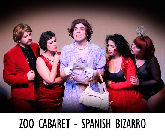 ZOO CABARET - SPANISH BIZARRO